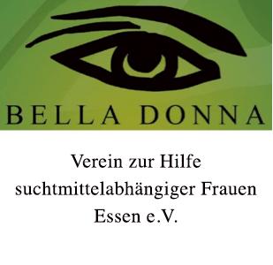 """Referentin (w)* """"Landesfachstelle Frauen und Familie BELLA DONNA"""" - Verein zur Hilfe suchtmittelabhängiger Frauen Essen e.V. - Logo"""